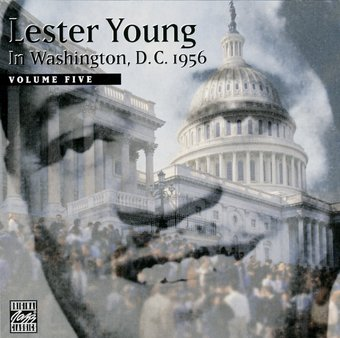 Lester Young in Washington, D.C., 1956, Volume 5