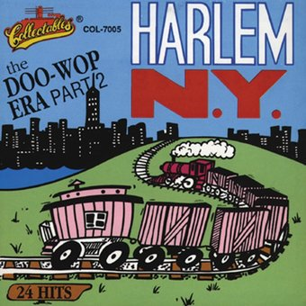 Harlem, NY - The Doo Wop Era, Volume 2