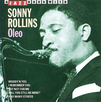 A Jazz Hour With Sonny Rollins: Oleo