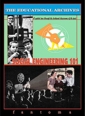 The Educational Archives: Social Engineering 101
