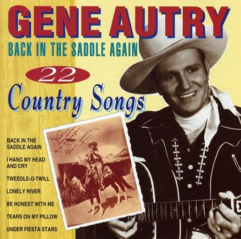 Back In the Saddle Again: 22 Country Songs