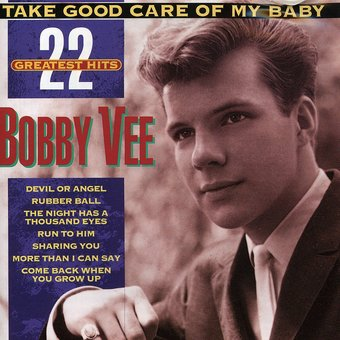 Take Good Care of My Baby: 22 Greatest Hits
