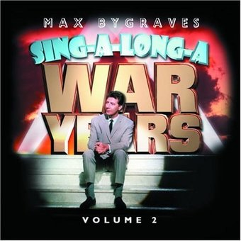 Volume 2 - Sing-A-Long - A War Years [Import]