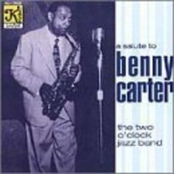 A Salute to Benny Carter