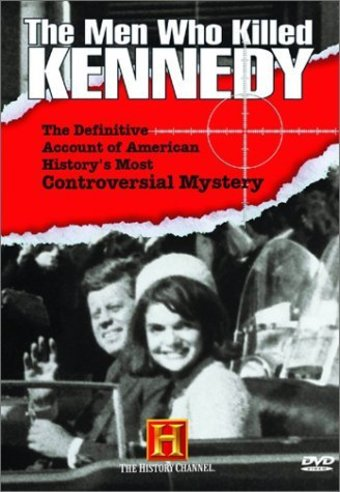 History Channel: The Men Who Killed Kennedy