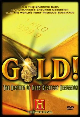 History Channel: Gold! The History of Man's