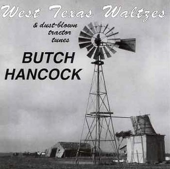 West Texas Waltzes & Dust-Blown Tractor Tunes