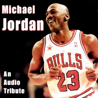 Michael Jordan - An Audio Tribute