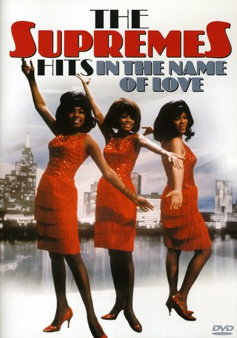 The Supremes: Hits in the Name of Love