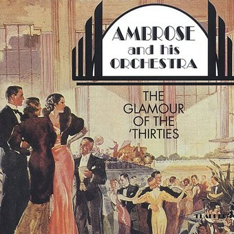 Glamour of the Thirties