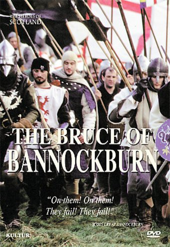 Robert Bruce - Bruce of Bannockburn