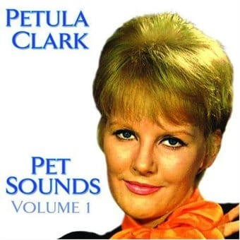 Petula Clark, Volume 1 - Pet Sounds [Import]