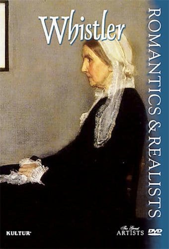 Art - Romantics & Realists: Whistler
