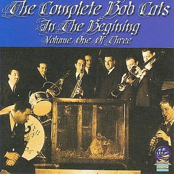 The Complete Bob Cats, Volume 1: In the Beginning