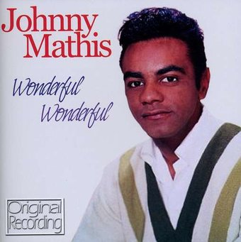 """will i find my love today johnny mathis At his penthouse in beverly hills, johnny mathis has no objection to a 9 am interview — he has been up for five hours already, and at the gym for a long- standing regime of pulley stretching and leg lifts """"anything to get the juices flowing and also get me into my stage clothes,"""" says the 81-year-old singer."""