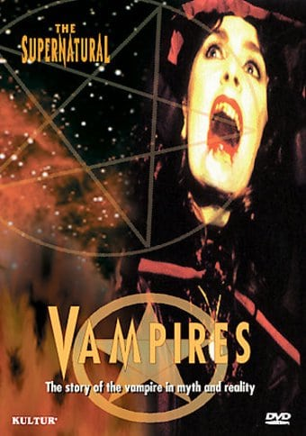 The Supernatural in History and Legend: Vampires