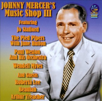 Johnny Mercer's Music Shop, Volume 3
