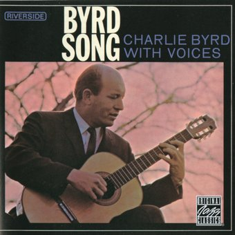 Byrd Song: Charlie Byrd with Voices