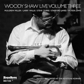 Woody Shaw Live, Volume 3