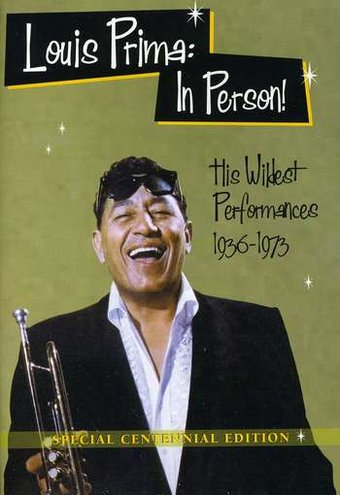 In Person! His Wildest Performances 1936-1973