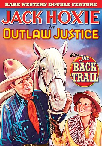 Jack Hoxie Double Feature: Outlaw Justice (1933)