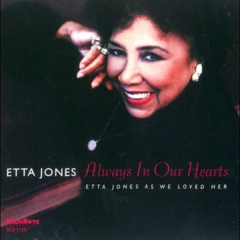 Always in Our Hearts: Etta Jones as We Loved Her