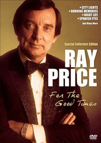 Ray Price For The Good Times Dvd 2007 Laser Media