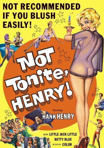 Not Tonite, Henry!