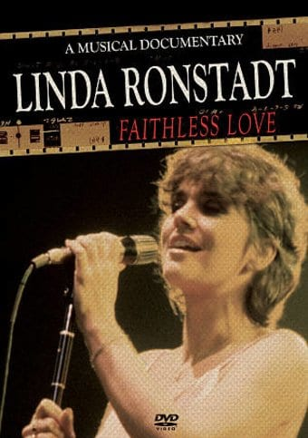 Linda Ronstadt - Faithless Love