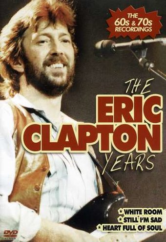 The Eric Clapton Years: The 60s & 70s Recordings