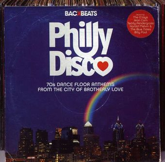 Philly Disco: '70s Dance Floor Anthems from the