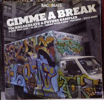 Gimme a Break: '70s Breakbeats & Future Samples