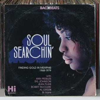 Soul Searchin': Finding Gold In Memphis 1968-1979