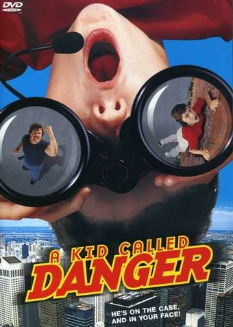 A Kid Called Danger