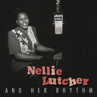 Nellie Lutcher & Her Rhythm (4-CD Box Set)