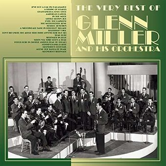 The Very Best Of Glenn Miller And His Orchestra Cd 2016