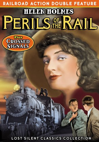 Perils of the Rail / Crossed Signals (Silent)