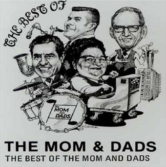 The Best of the Mom & Dads