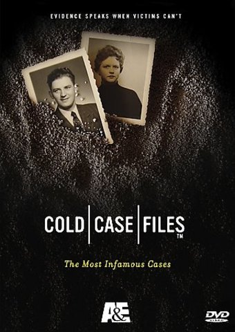 A&E: Cold Case Files - The Most Infamous Cases