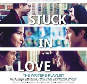 Stuck In Love (Original Motion Picture Soundtrack)