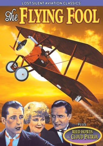 Lost Silent Aviation Classics: The Flying Fool