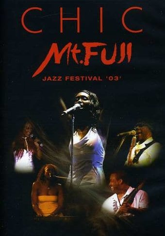 Chic - Mt. Fuji Jazz Festival '03 [Import]