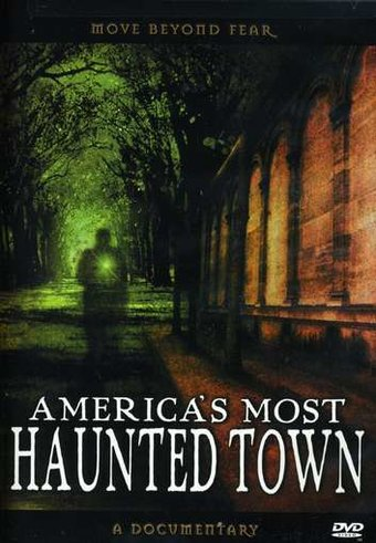 America's Most Haunted Town - New Hope,