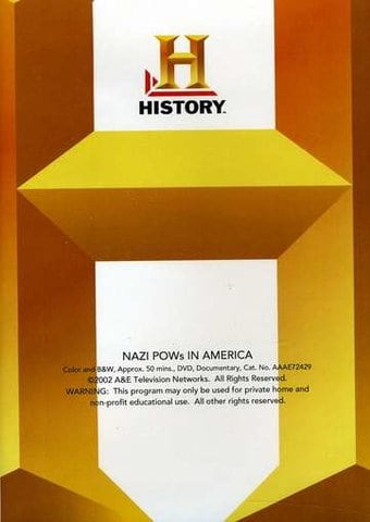 History Channel: WWII - Nazi POWs in America