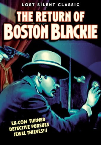 The Return of Boston Blackie (Silent)