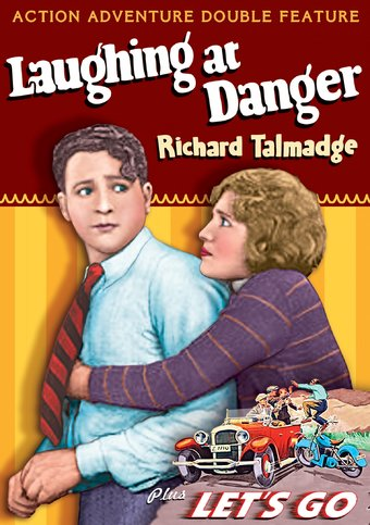 Laughing at Danger (1924) / Let's Go (1923)