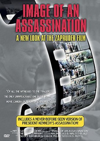 Image of an Assassination: A New Look at the