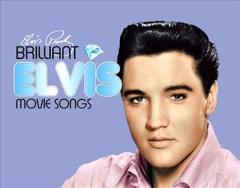 Brilliant Elvis: Movie Songs (2-CD)