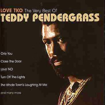 Love TKO: The Very Best of Teddy Pendergrass