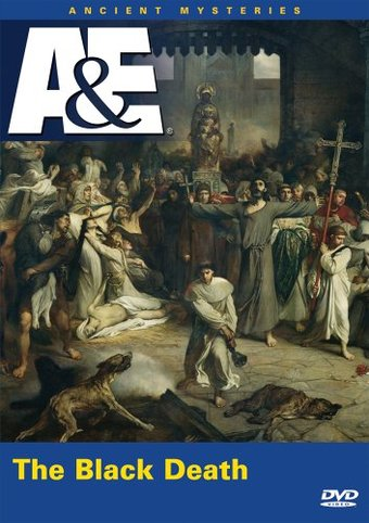 A&E: Ancient Mysteries - The Black Death